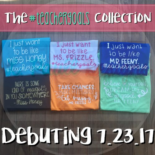 Buy 2 $ SAVING DEAL #TeacherGoals Collection Ladies and Unisex- Crew & V-Neck